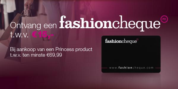 Princess werkt samen met fashioncheque!